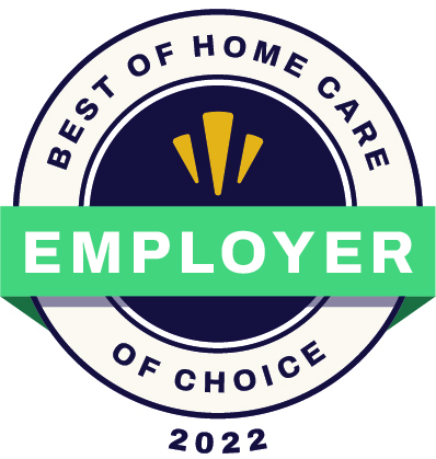 "Home care agencies that qualify for ""Employer of Choice"" have earned high marks from their caregivers. Great care starts with happy caregivers and to qualify, ""Employers of Choice"" must outperform other their local competitors in caregiver satisfaction based on scores and feedback gathered from verified caregivers."